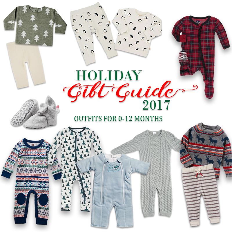 2017 Holiday Gift Guide - Outfits for Newborns to 1 Year Old