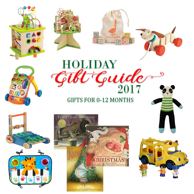 2017 Holiday Gift Guide - Gifts for Newborns to 1 Year Old