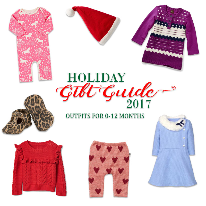 2017 Holiday Gift Guide - Outfits for Newborns to 1 Year Old for Her
