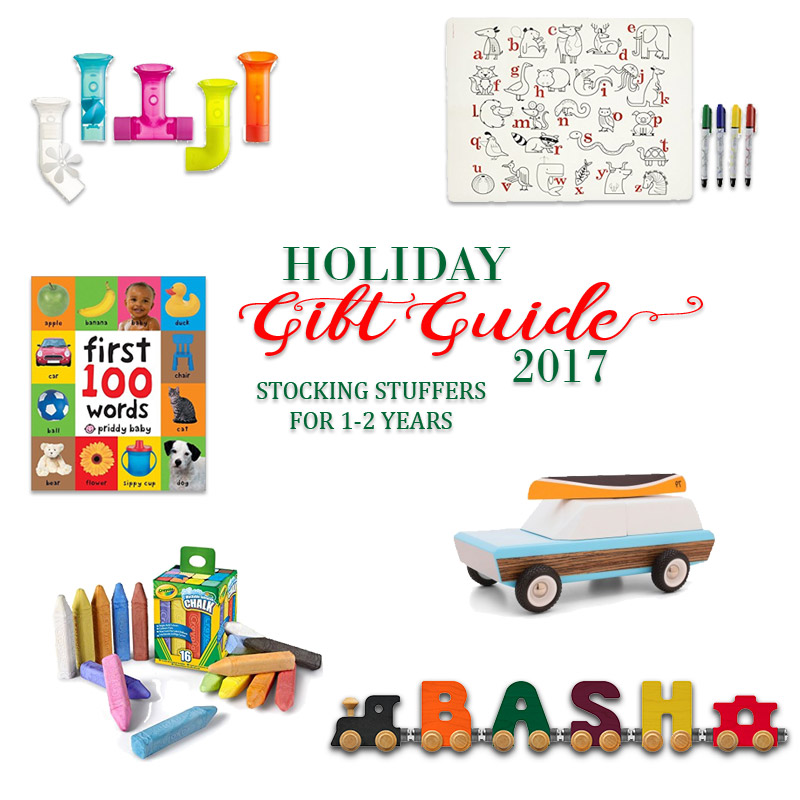 2017 Holiday Gift Guide - Stocking Stuffers for 1 Year Olds to 2 Year Olds