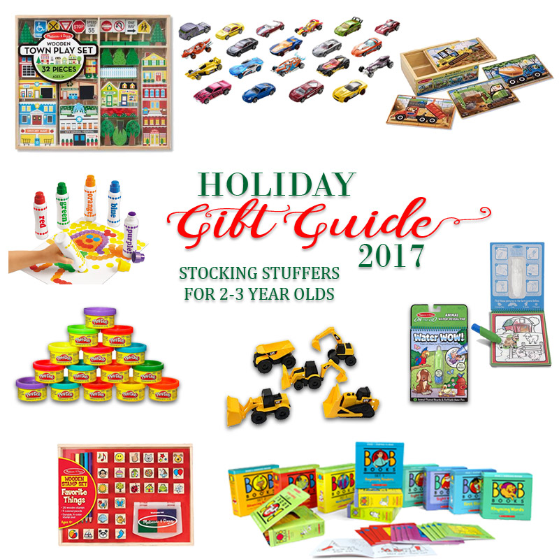 2017 Holiday Gift Guide - Stocking Stuffers for 2 Year Olds to 3 Year Olds