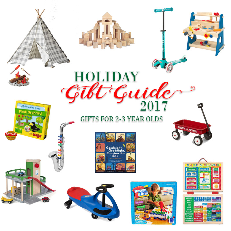 2017 Holiday Gift Guide - Gifts for 2 Year Olds to 3 Year Olds