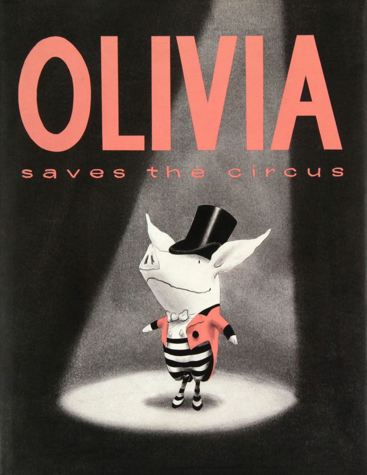 Olivia Saves the Circus Book by Ian Falconer