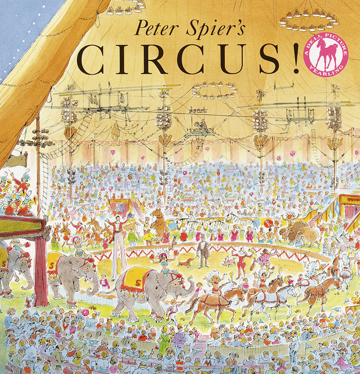 Peter Spier's Circus Book by Peter Spier