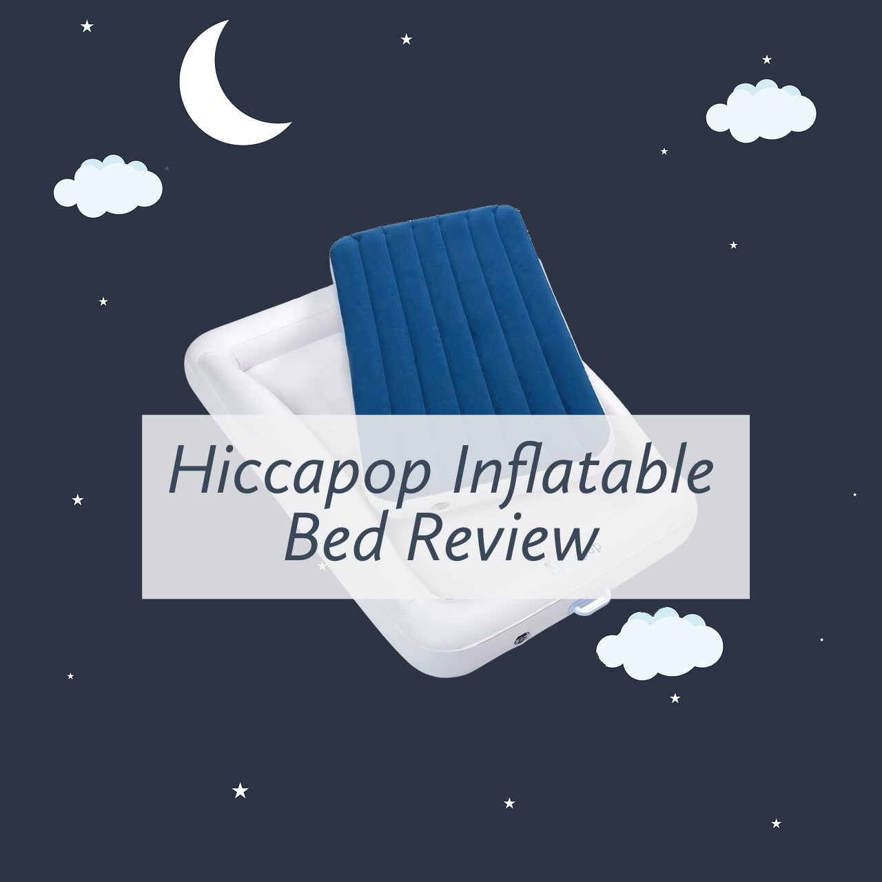 Hiccapop Inflatable Travel Bed Review