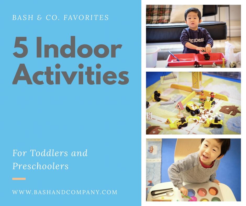 5 Favorite indoor activities for toddlers / preschoolers