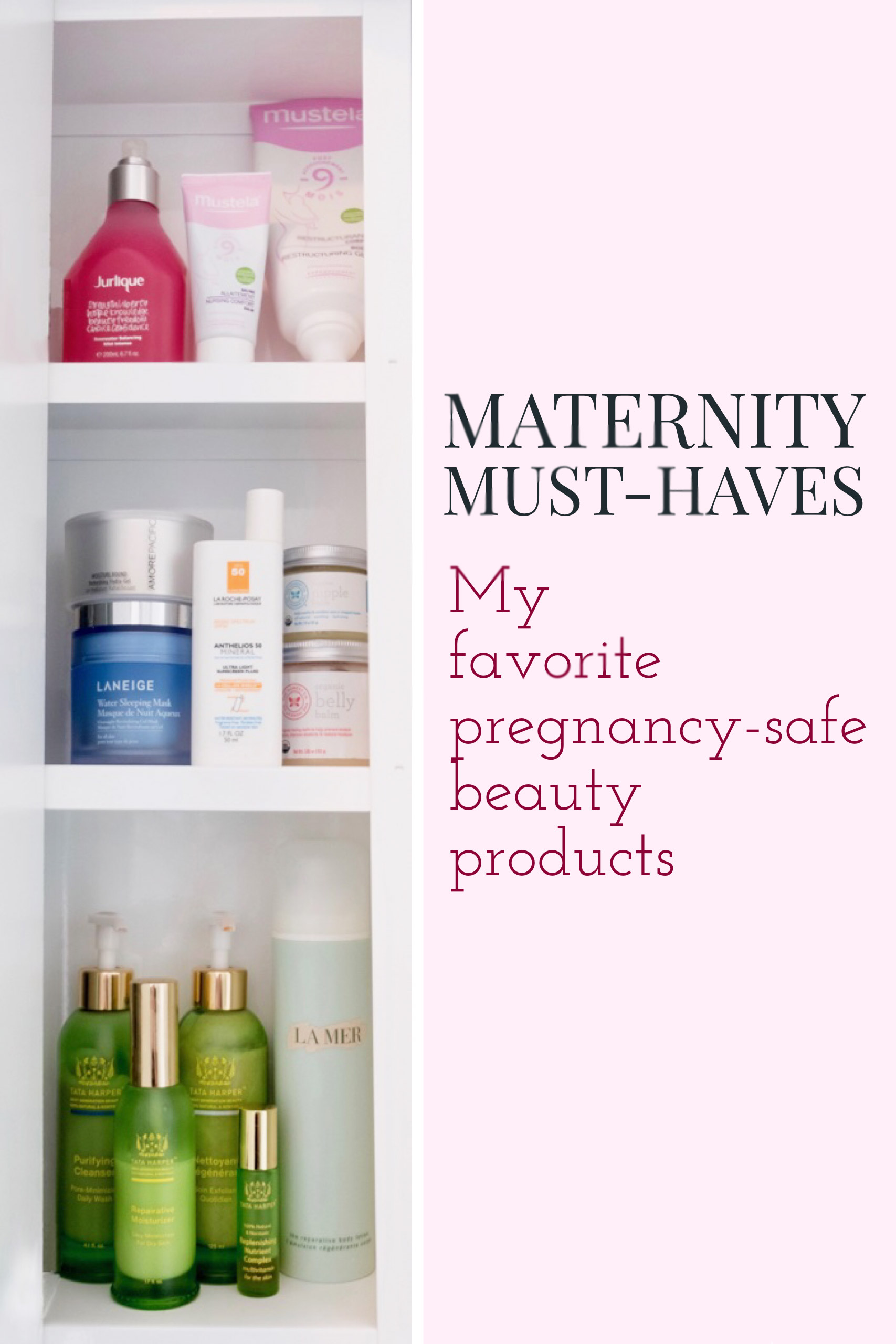 Maternity Must-Haves - Pregnancy-Safe Beauty Products
