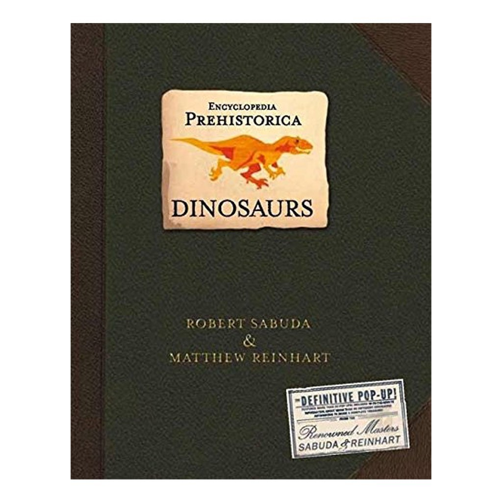 Encyclopedia Prehistorica Dinosaurs Pop Up Book